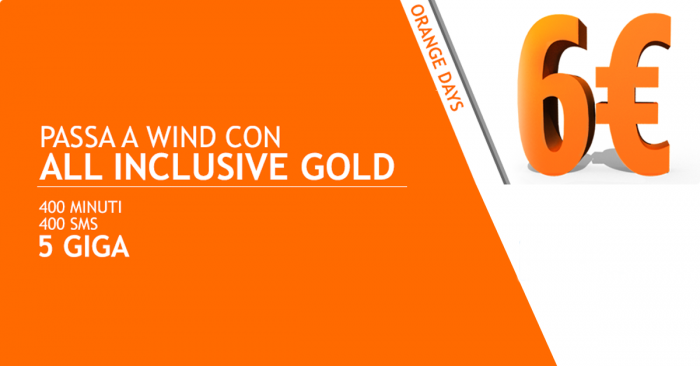 Torna la Wind All Inclusive Gold a soli 6 euro con 5 GB di internet